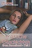 erotische Geschichten - Erosa Sammelband - Teil 1: Erotikgeschichten von Erosa auf über 100 Seiten