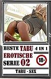 J. M. Gunternesi Beste Tabu Erotische Geschichten Serie 02 (4 in 1)