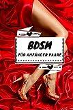 BDSM für Anfänger paare: Für ihn oder für sie Starterpaket für Anfänger