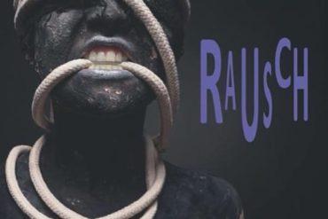 Rausch - Theater der Lust